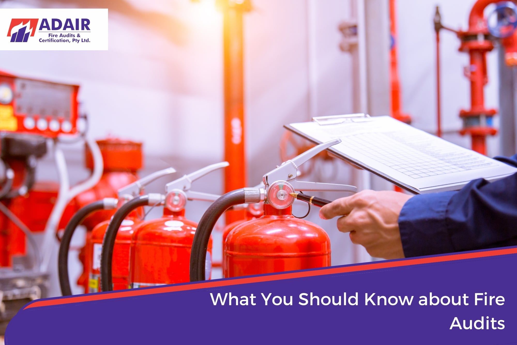 What You Should Know about Fire Audits