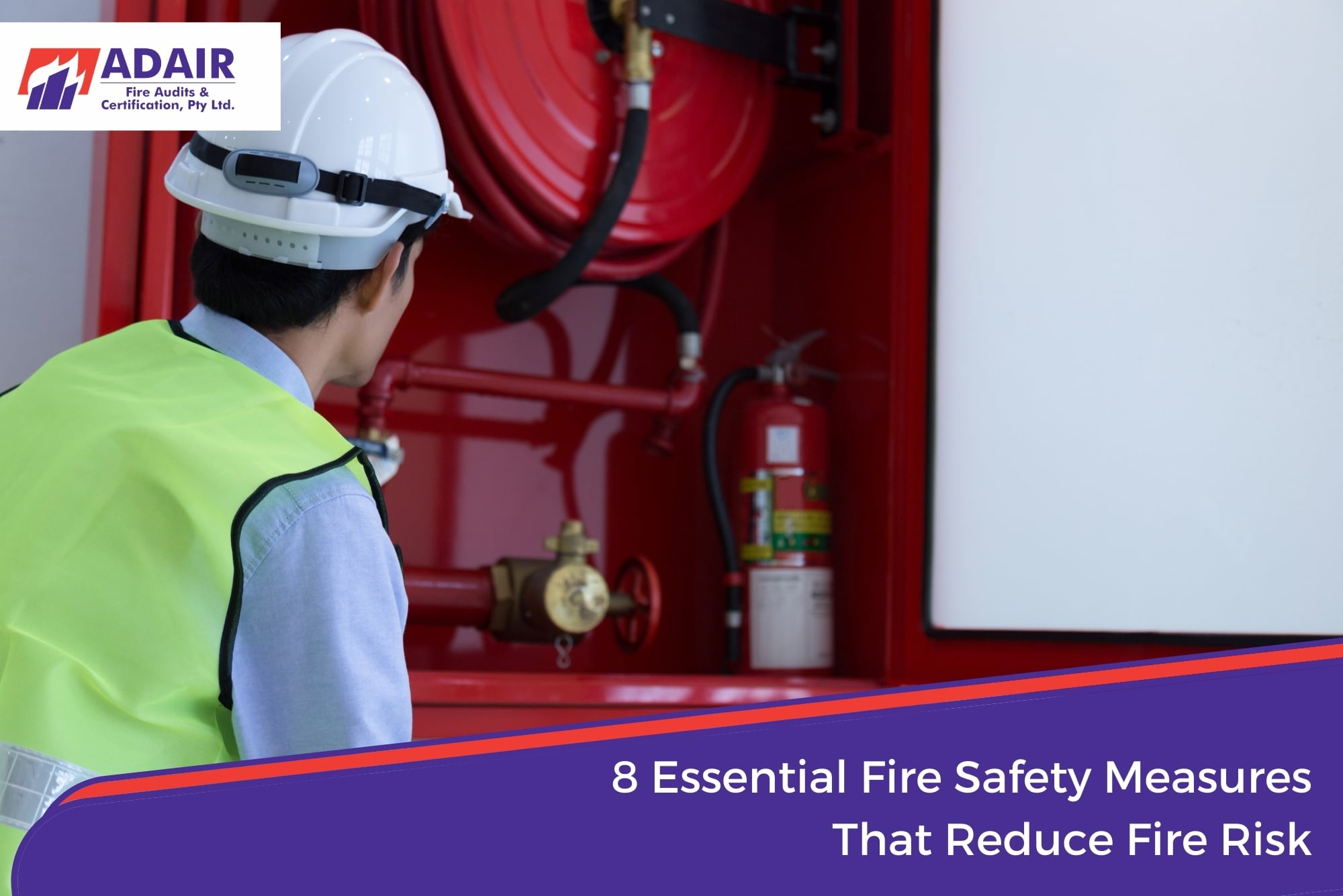 8 Essential Fire Safety Measures That Reduce Fire Risk