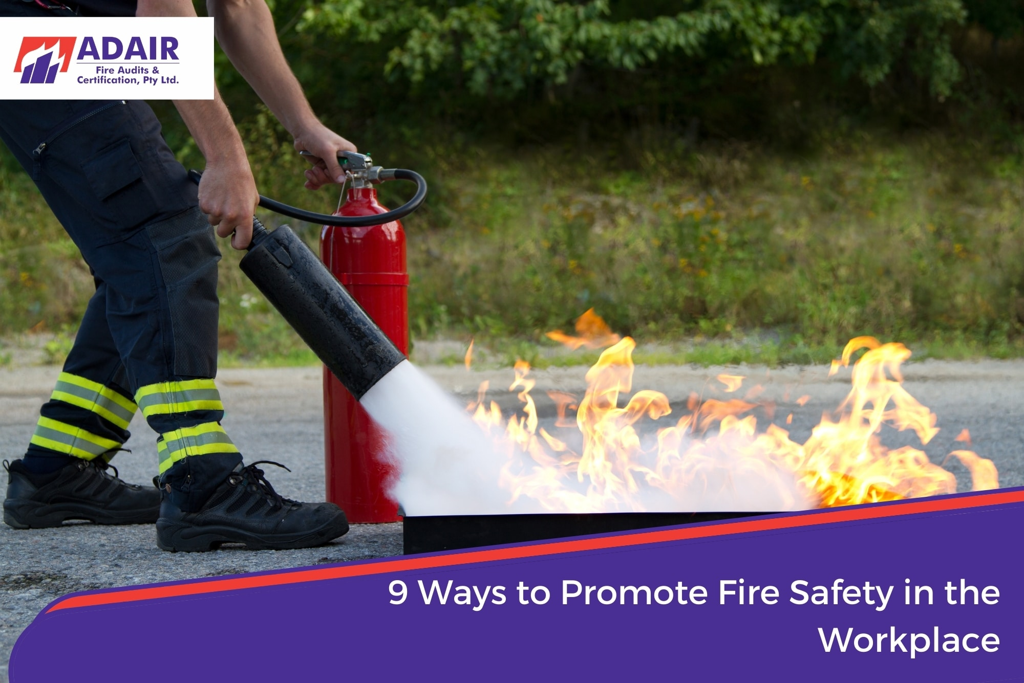 9 Ways to Promote Fire Safety in the Workplace