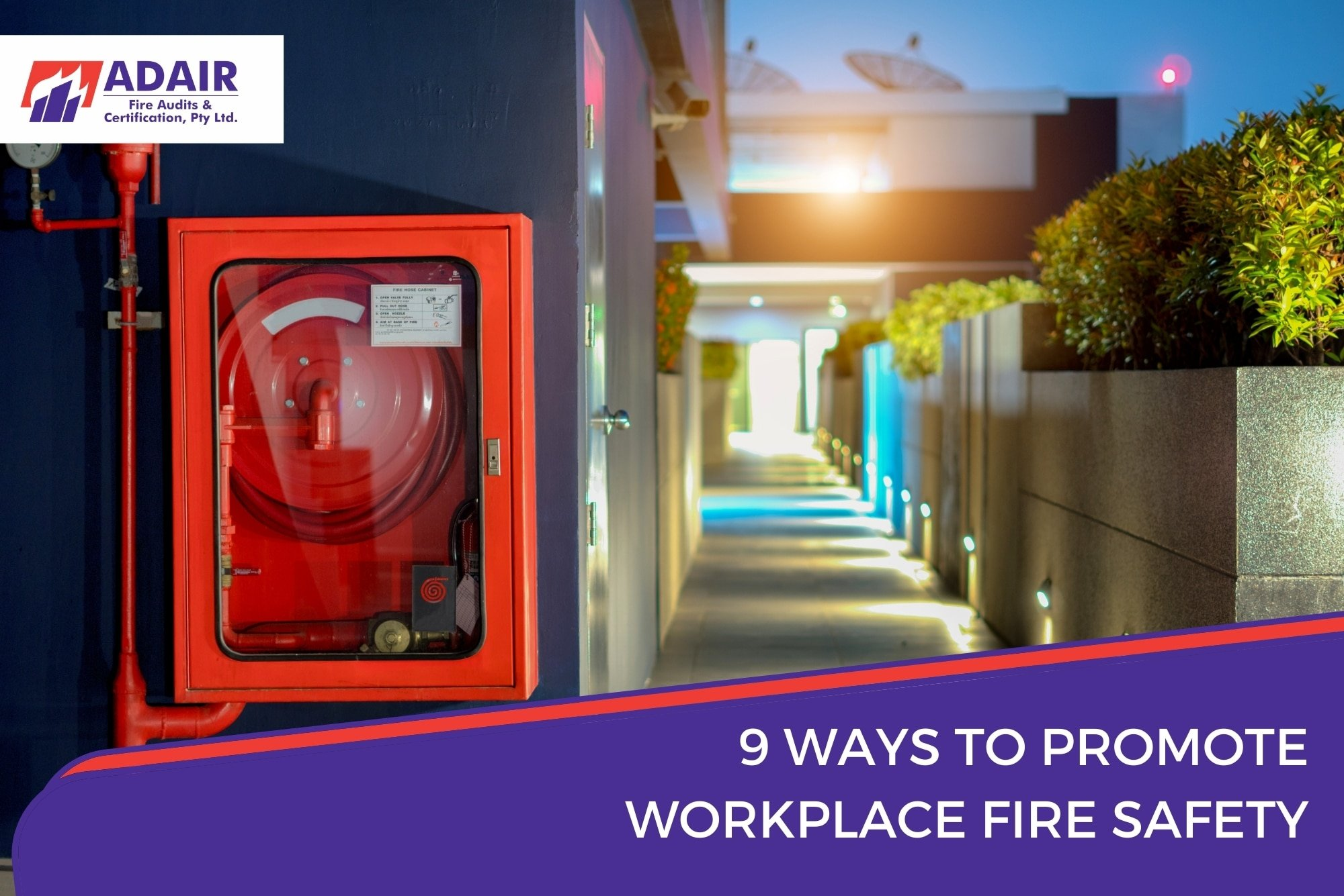 9 Ways to Promote Workplace Fire Safety