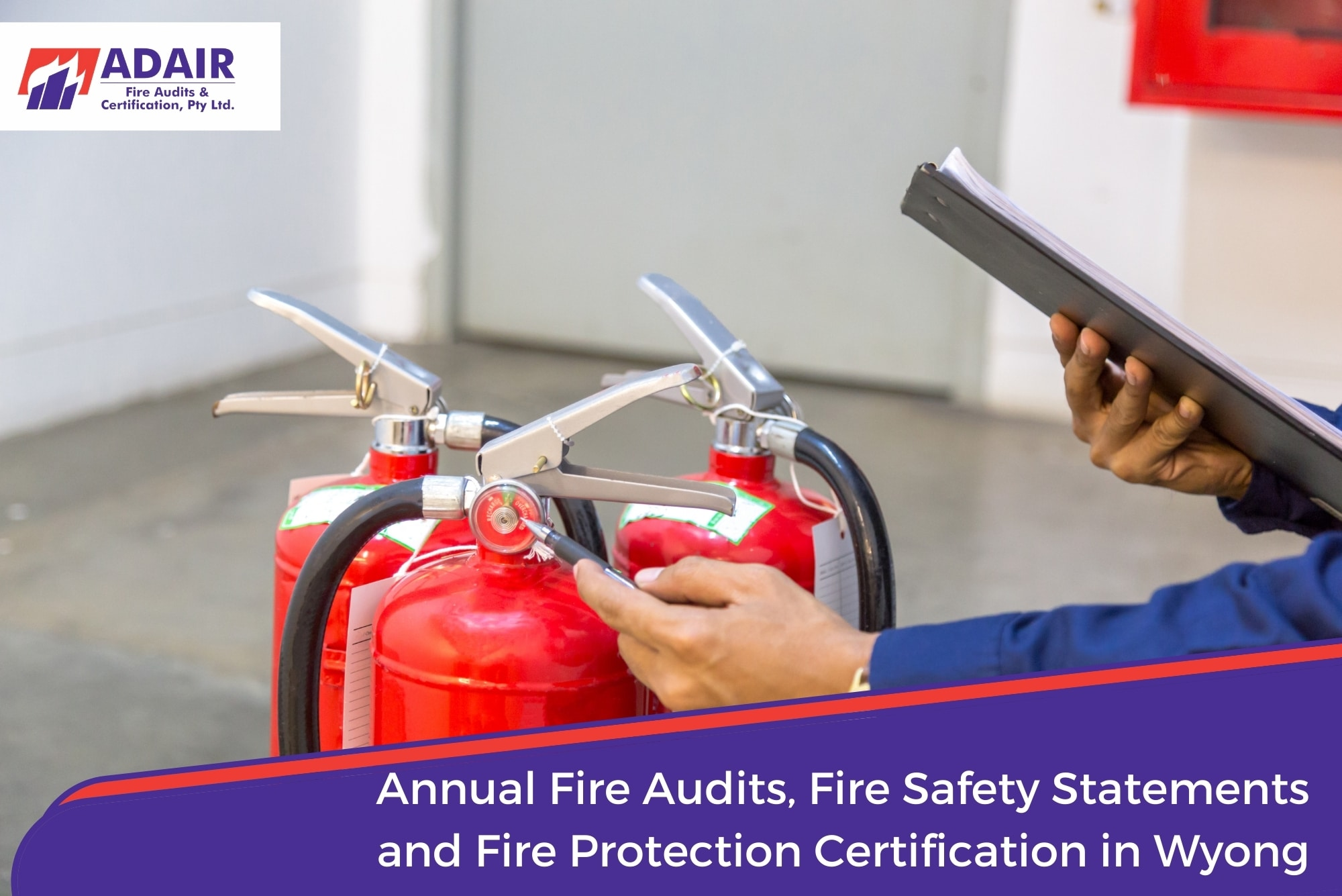 Annual Fire Audits, Fire Safety Statements and Fire Protection Certification in Wyong
